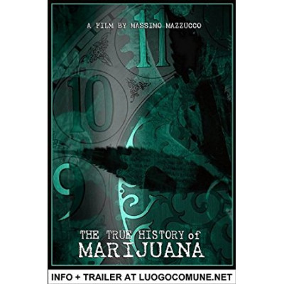 The True History Of Maijuana